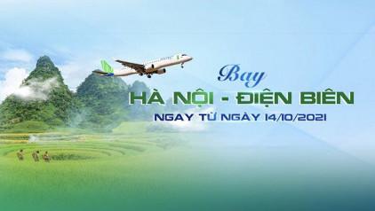Bamboo Airways: Mở bán vé bay Điện Biên kèm nhiều ưu đãi