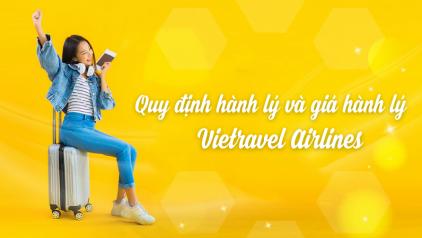 Quy định hành lý và giá hành lý Vietravel Airlines