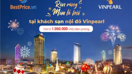 Rộn ràng mùa lễ hội tại khách sạn nội đô Vinpearl