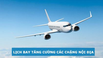 Thông báo tăng cường lịch bay chặng quốc nội một số hãng hàng không