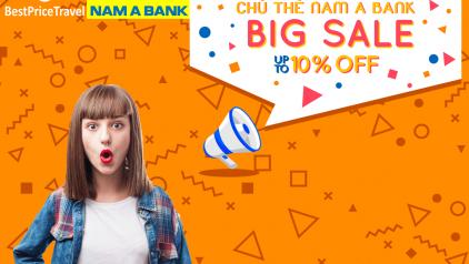 ƯU ĐÃI ĐẶC BIỆT dành cho khách hàng của BestPrice là chủ thẻ tín dụng Nam A Bank