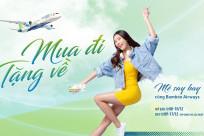 """[Bamboo Airways] Mua vé chiều đi, """"FREE"""" vé chiều về"""