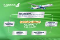 [Bamboo Airways] Tổng Hợp Các Chương Trình Ưu Đãi Tháng 6