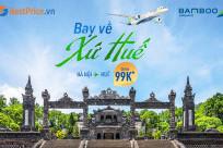 [CHỈ TỪ 99K]  Bay Về Xứ Huế Cùng Bamboo Airways