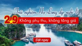 Du thuyền Hạ Long 2/9: Không phụ thu, không tăng giá
