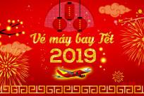 Giá vé máy bay Tết 2019 của 3 hãng: Vietnam Airlines, Vietjet Air và Jetstar