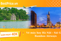 [GIẢM NGAY 40K] Bamboo Airways ưu đãi vé máy bay Hà Nội - Sài Gòn