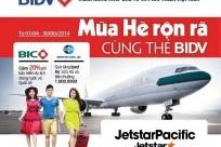Mùa hè rộn rã cùng Jetstar Pacific và BIDV