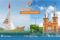 Thời gian bay Cà Mau đi Hồ Chí Minh mất bao lâu?
