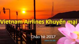 Vietnam Airlines khuyến mại hè 2017 giá vé chỉ từ 299k