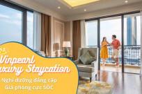 Vinpearl Luxury Staycation - Nghỉ dưỡng đẳng cấp giá cực sốc
