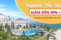 Vinpearl Phú Quốc: Khuyến mại đặc biệt mùa cuối năm đến 40%++