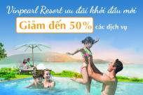 Vinpearl Resort: Ưu đãi khởi đầu mới lên đến 50%