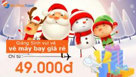Vui Noel – Săn vé máy bay dịp Giáng Sinh chỉ từ 49k