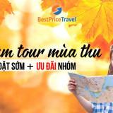 Chùm tour mùa thu 2018