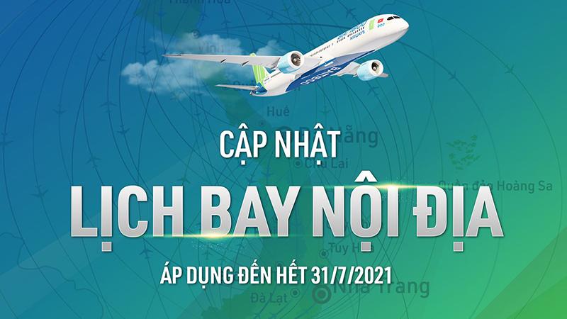 Bamboo Airways cập nhật lịch bay nội địa tháng 7