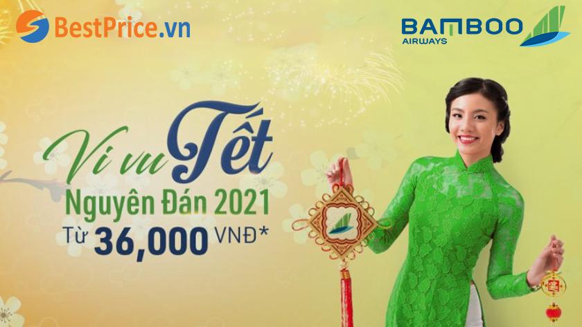 Bamboo Airways mở bán vé máy bay Tết Nguyên đán 2021 chỉ từ 36.000 vnđ