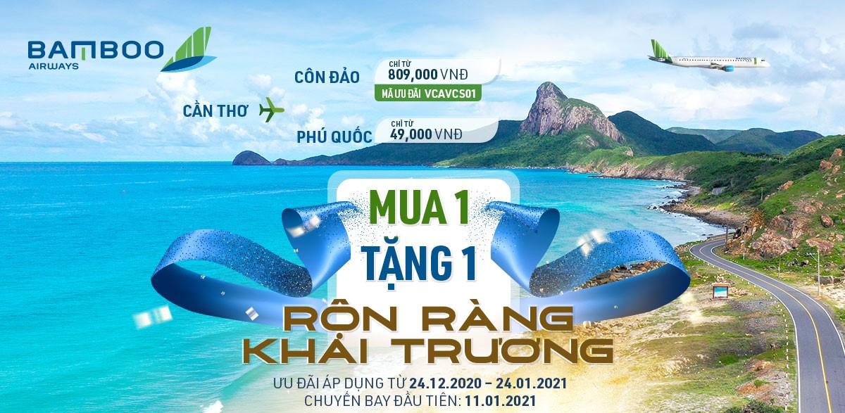 Bamboo Airways ưu đãi MUA 1 TẶNG 1 mừng khai trương đường bay mới Cần Thơ - Côn Đảo/Phú Quốc