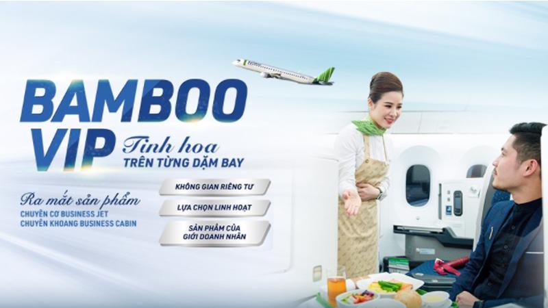 BAMBOO VIP - Khám phá bầu trời theo cách của doanh nhân