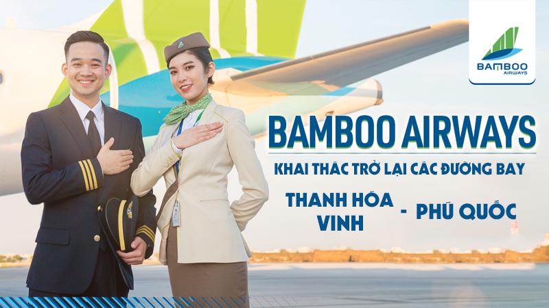 [Bamboo Airways] Thông báo khai thác trở lại đường bay Thanh Hóa/Vinh đi Phú Quốc