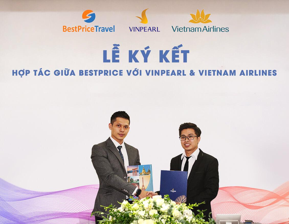 Lễ kí kết hợp tác giữa BestPrice với Vietnam Airlines và Vinpearl