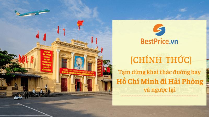 Chính thức tạm dừng khai thác đường bay giữa Hồ Chí Minh và Hải Phòng