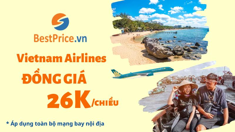 Vietnam Airlines đồng giá vé chỉ 26K