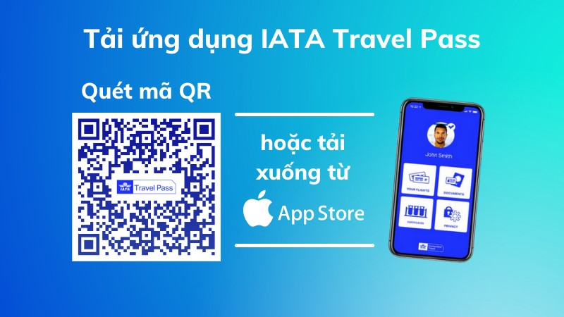 Tải ứng dụng IATA Travel Pass trên smartphone để sử dụng