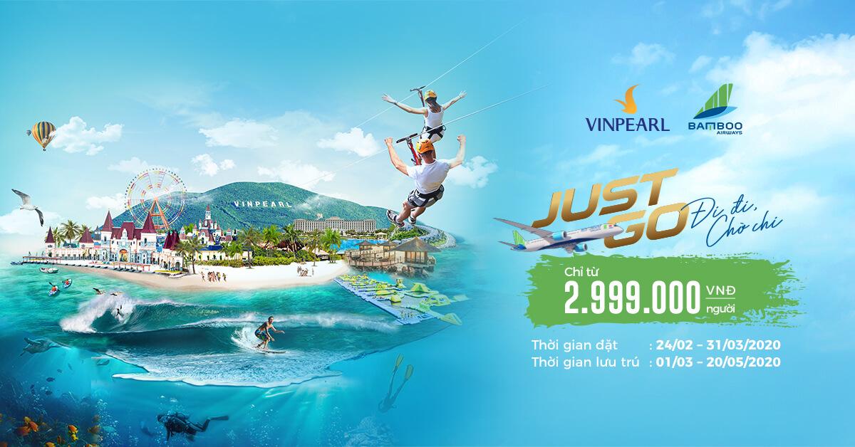 Combo JUST GO – sản phẩm nghỉ dưỡng hợp tác của Vinpearl và Bamboo Airways