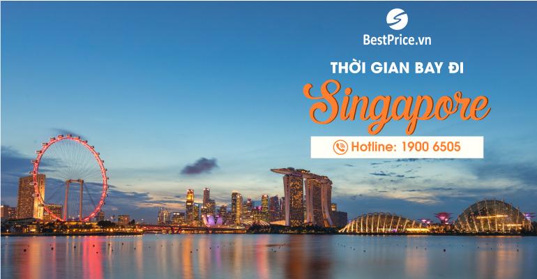 Thời gian bay từ Việt Nam đến Singapore