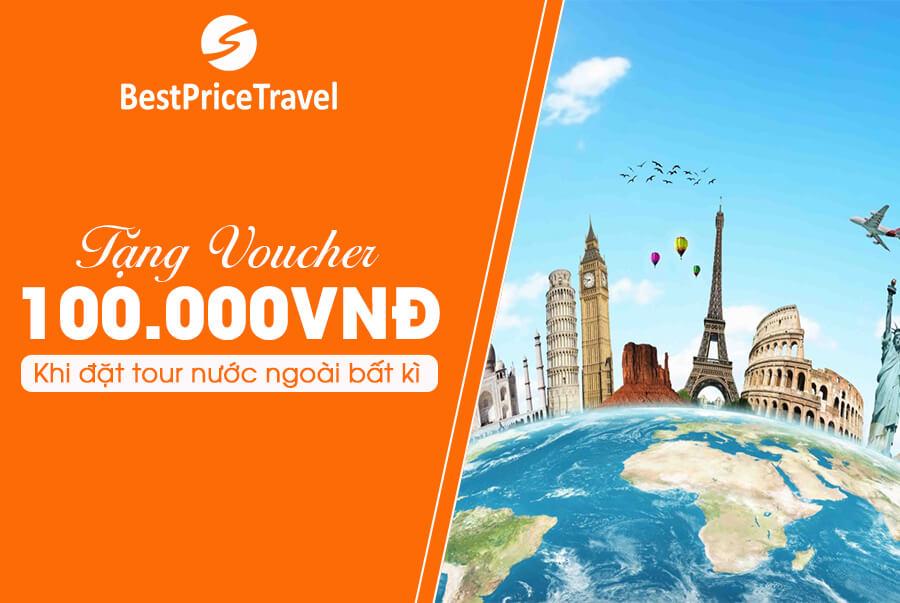 Tặng voucher 100.000đ/ khách khi đặt tour nước ngoài bất kì