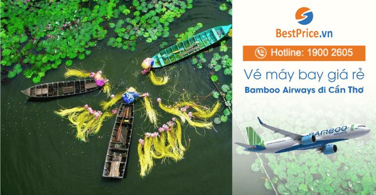 Vé máy bay hãng Bamboo Airways đi Cần Thơ