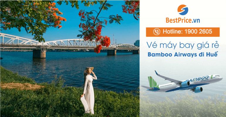 Vé máy bay hãng Bamboo Airways đi Huế