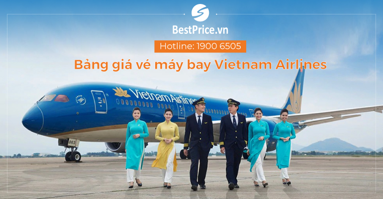 Bảng giá vé máy bay Vietnam Airlines