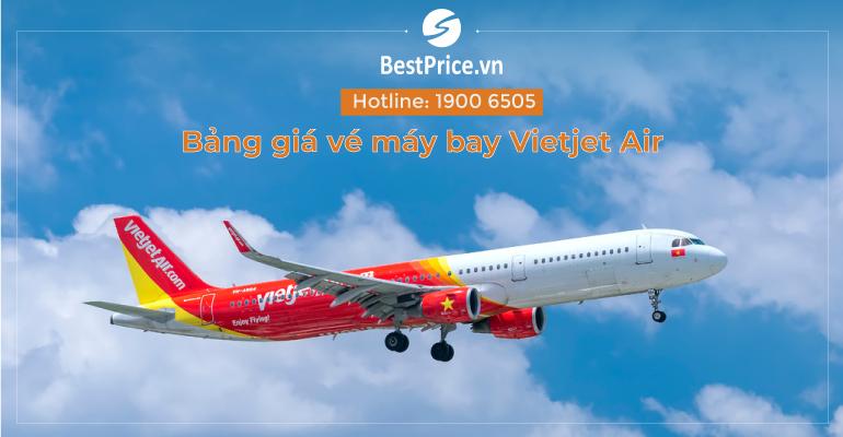 Bảng giá vé máy bay hãng Vietjet Air