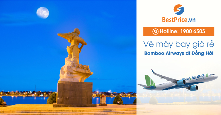 Vé máy bay Bamboo Airways đi Đồng Hới
