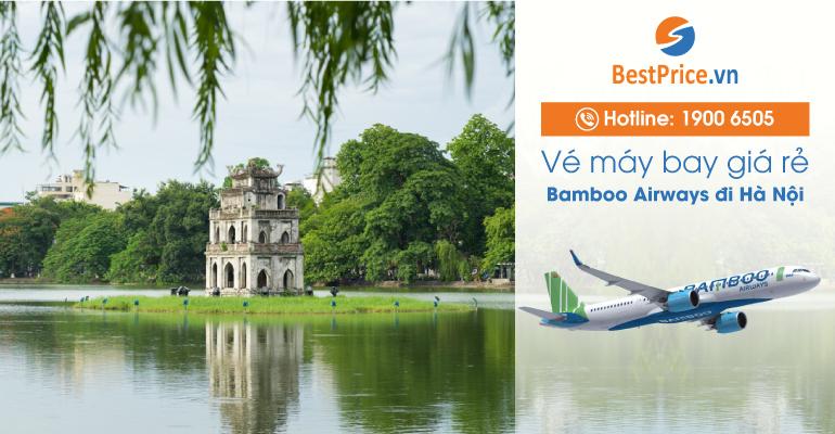 Đặt vé máy bay đi Hà Nội hãng Bamboo Airways