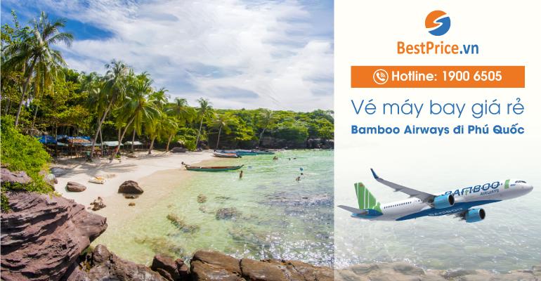 Vé máy bay hãng Bamboo Airways đi Phú Quốc
