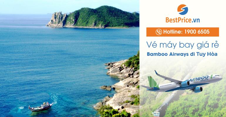 Vé máy bay hãng Bamboo Airways đi Tuy Hòa