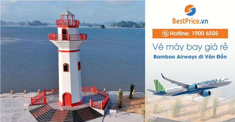 Vé máy bay Bamboo Airways đi Vân Đồn