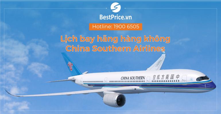 Thông tin về lịch bay hãng China Southern Airlines