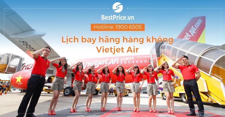 Lịch bay hãng hàng không Vietjet Air