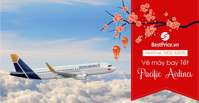 Vé máy bay Tết Pacific Airlines
