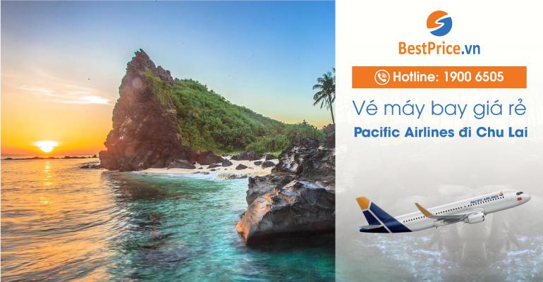 Vé máy bay Pacific Airlines đi Chu Lai