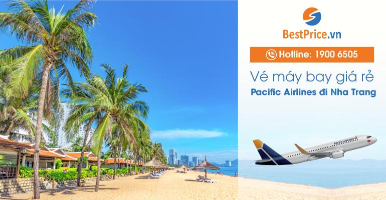 Vé máy bay hãng Pacific Airlines đi Nha Trang