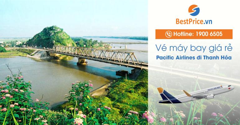 Vé máy bay hãng Pacific Airlines đi Thanh Hóa