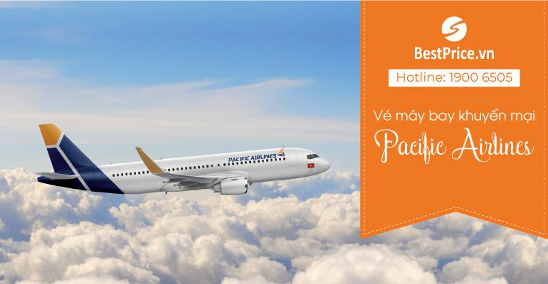 Vé máy bay khuyến mại hãng Pacific Airlines