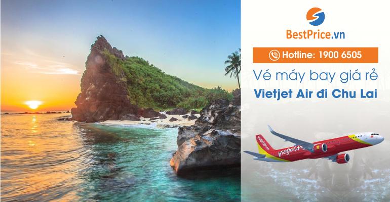 Vé máy bay Vietjet Air đi Chu Lai