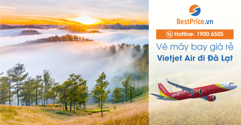 Vé máy bay hãng Vietjet Air đi Đà Lạt
