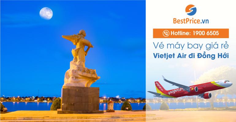 Vé máy bay hãng Vietjet Air đi Đồng Hới